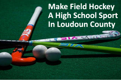 Make Field Hockey A High School Sport In Loudoun County